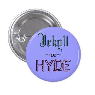 Botón de Jekyll o de Hyde Pin