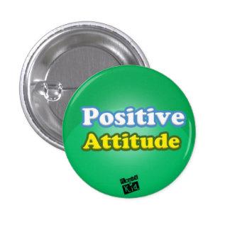 Botón de la actitud positiva pin redondo de 1 pulgada