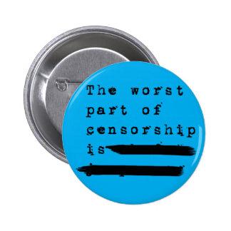 Botón de la Anti-Censura Pin Redondo De 2 Pulgadas