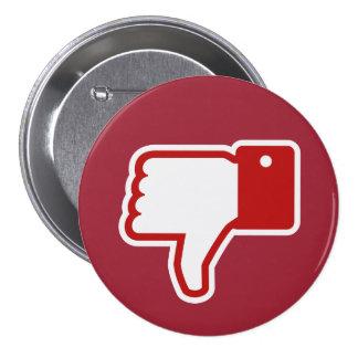 ¡Botón de la aversión! Pin Redondo De 3 Pulgadas