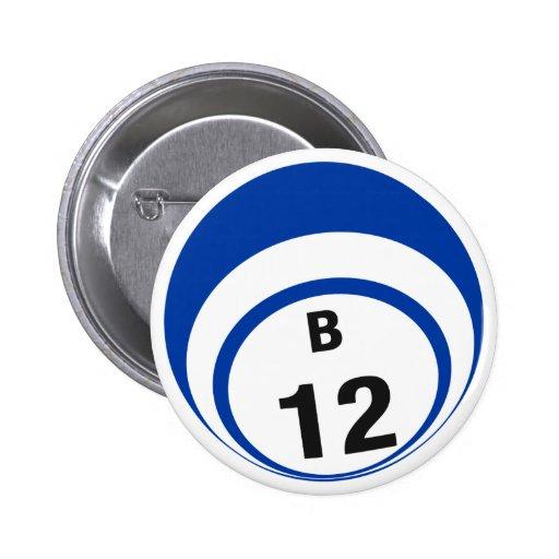 Botón de la bola del bingo B12 Pin