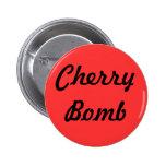 """""""Botón de la bomba de cereza"""" Pins"""