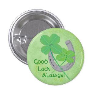 Botón de la buena suerte pin redondo de 1 pulgada