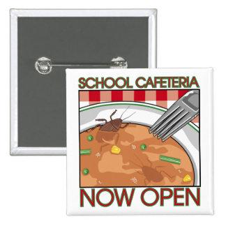 Botón de la cafetería de la escuela pin cuadrado