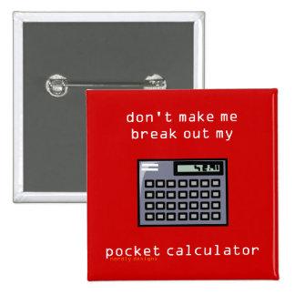 botón de la calculadora de bolsillo pin cuadrado