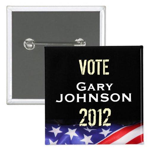 Botón de la campaña de Gary JOHNSON 2012 del voto Pins
