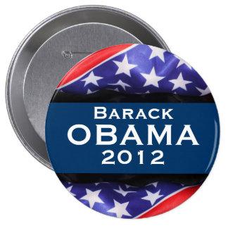 Botón de la campaña de OBAMA 2012 Pin Redondo De 4 Pulgadas
