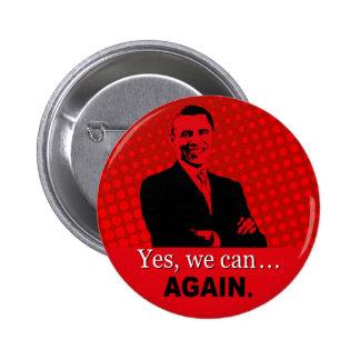 Botón de la campaña de Obama 2012 - podemos sí, ot Pin Redondo De 2 Pulgadas