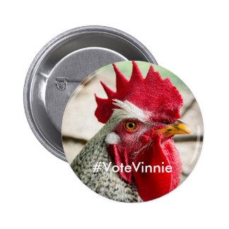 Botón de la campaña de Vinnie del candidato Pin Redondo De 2 Pulgadas