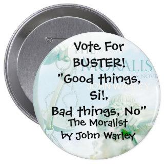 Botón de la campaña para el tipo del moralista pins
