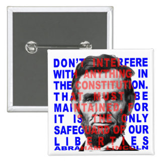 Botón de la cita de Abraham Lincoln Pin Cuadrado