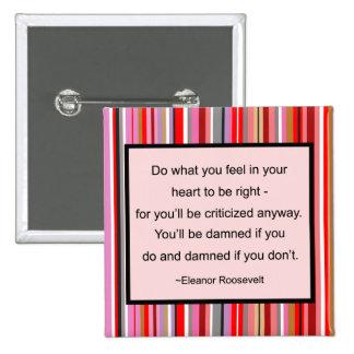 Botón de la cita de Eleanor Roosevelt Pin