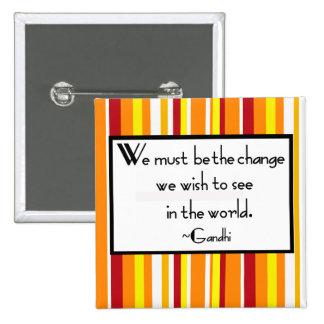 Botón de la cita de Gandhi