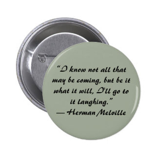 Botón de la cita de Herman Melville Pin Redondo De 2 Pulgadas