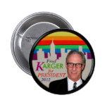 Botón de la ciudad del arco iris de Fred Karger Pin