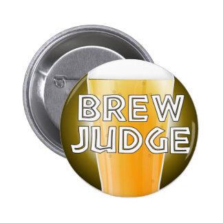 Botón de la competencia de la cervecería del juez  pin redondo de 2 pulgadas
