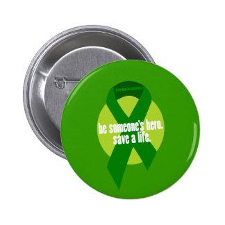 Botón de la conciencia de la donación de órganos pin redondo de 2 pulgadas