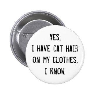 Botón de la conciencia del pelo del gato pin redondo de 2 pulgadas