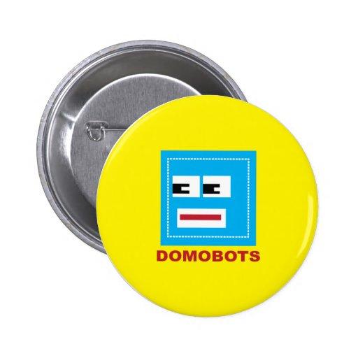 Botón de la diversión de Domobots Pin