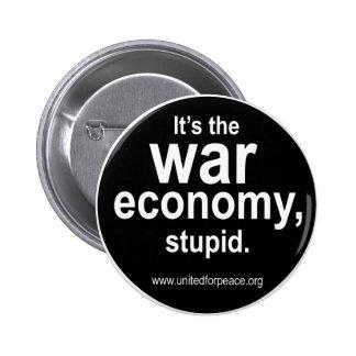 Botón de la economía de la guerra pin redondo de 2 pulgadas