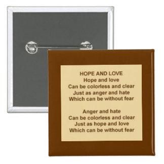 Botón de la esperanza y del amor pin cuadrado