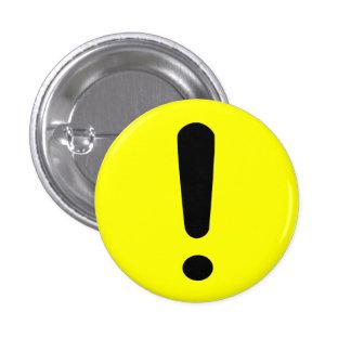 Botón de la exclamación pin redondo de 1 pulgada