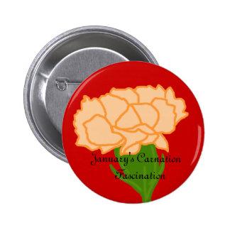 Botón de la fascinación del clavel de enero pin redondo de 2 pulgadas