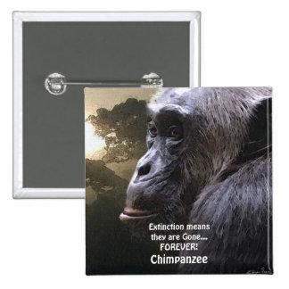 Botón de la fauna de la EXTINCIÓN del CHIMPANCÉ II Pin