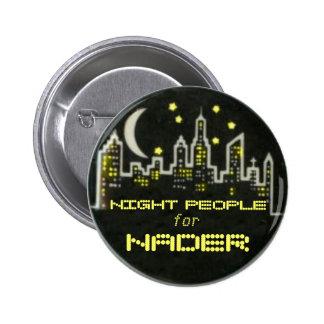 Botón de la gente de la noche de Nader Pin Redondo De 2 Pulgadas