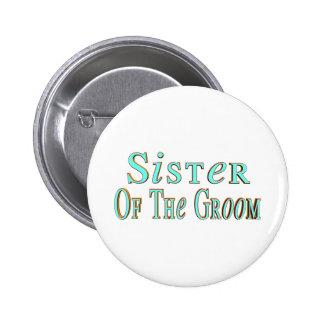 Botón de la hermana de los novios pin redondo de 2 pulgadas