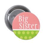 Botón de la hermana grande pin