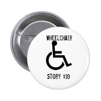 Botón de la historia de la silla de ruedas pin redondo de 2 pulgadas