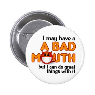Botón de la mala boca pins