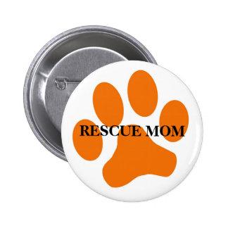 Botón de la mamá del rescate pin redondo de 2 pulgadas