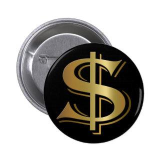Botón de la muestra de dólar pin redondo de 2 pulgadas