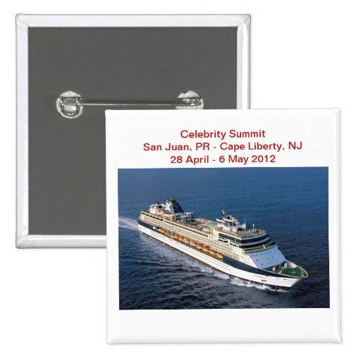 Botón de la nave de la cumbre de la celebridad pin