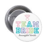 Botón de la novia del equipo pin redondo de 2 pulgadas