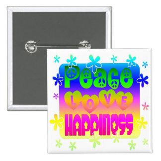 Botón de la paz, del amor y de la felicidad pin cuadrado