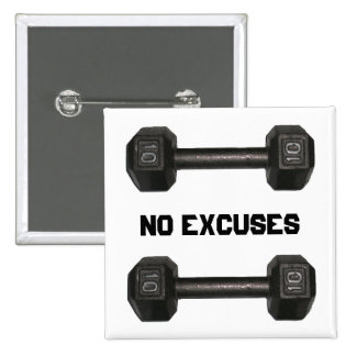 Botón de la pesa de gimnasia de ningunas excusas pin