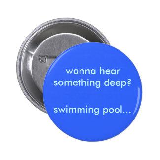 Botón de la piscina pin redondo de 2 pulgadas