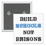 Botón de la Prisión-Elección de la escuela de la e Pins