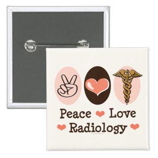 Botón de la radiología del amor de la paz pin