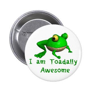 Botón de la rana.  ¡Soy Toadally impresionante! Pin Redondo De 2 Pulgadas