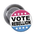 Botón de la rebelión del voto pins