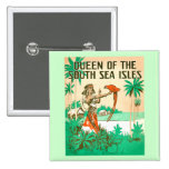 Botón de la reina del mar del sur pin