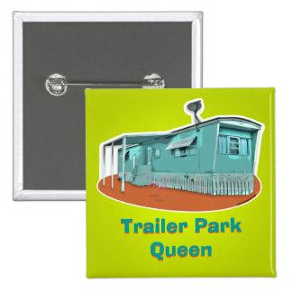 Botón de la reina del parque de caravanas pin cuadrado