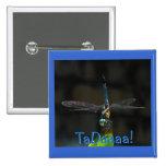 Botón de la sorpresa de TaDaaa de la libélula Pin