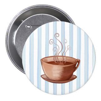 Botón de la taza de café pin redondo de 3 pulgadas
