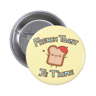 Botón de la tostada francesa pins