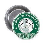 Botón de la trinidad de Troy Pins